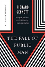 Fall of Public Man - Sennett, Richard