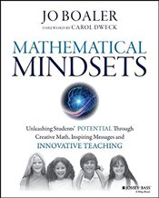 Mathematical Mindsets: Unleashing Students Potential Through Creative Math, Inspiring Messages and  - Boaler, Jo