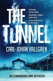 Tunnel : Danny Katz Thriller  - Vallgren, Carl-Johan