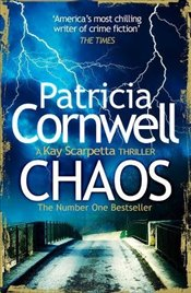 Chaos : A Kay Scarpetta Thriller - Cornwell, Patricia