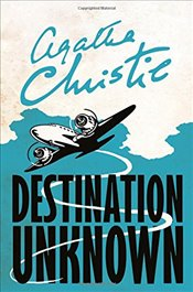 Destination Unknown - Christie, Agatha