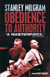 Obedience to Authority: An Experimental View - Milgram, Stanley