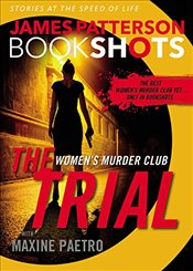 Trial : A Womens Murder Club Story - Patterson, James