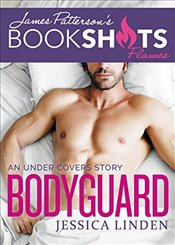 Bodyguard : An Under Covers Story - Linden, Jessica