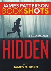 Hidden : A Mitchum Story  - Patterson, James