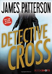 Detective Cross  - Patterson, James