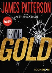 Private : Gold   - Patterson, James