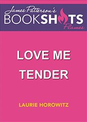 Love Me Tender - Horowitz, Laurie