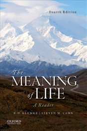 Meaning of Life : A Reader - Klemke, E. D.