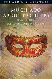 Much Ado About Nothing: Revised Edition (The Arden Shakespeare) - Shakespeare, William