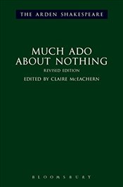 Much Ado About Nothing (The Arden Shakespeare Third Series) - Shakespeare, William