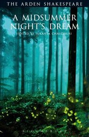 Midsummer Nights Dream: Third Series (Arden Shakespeare Third) (The Arden Shakespeare Third Series) - Shakespeare, William