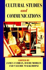 Cultural Studies and Communications - Curran, James