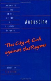 Augustine : The City of God against the Pagans - Augustine, Saint