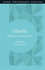 Othello: Arden Performance Editions - Shakespeare, William