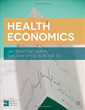 Health Economics - Bhattacharya, Jay