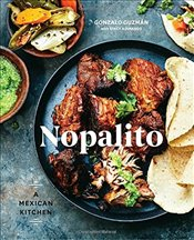 Nopalito: A Mexican Kitchen - Adimando, Stacy