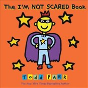 Im Not Scared Book - Parr, Todd