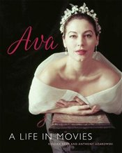 Ava Gardner : A Life in Movies - Bean, Kendra