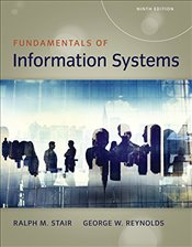 Fundamentals of Information Systems 9e - Stair, Ralph M.