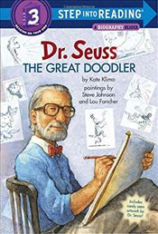 Dr. Seuss: The Great Doodler (Step into Reading) - Klimo, Kate