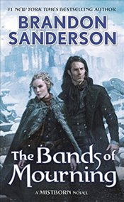 Bands of Mourning  - Sanderson, Brandon