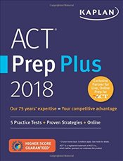 ACT Prep Plus 2018 : 5 Practice Tests + Proven Strategies + Online - Kaplan