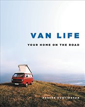 Van Life : Your Home on the Road - Huntington, Foster