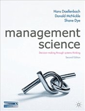 Management Science 2e : Decision Making Through Systems Thinking - Daellenbach, Hans G.