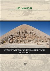 Conservation of Cultural Heritage in Turkey - Ahunbay, Zeynep