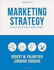 Marketing Strategy : Based on First Principles and Data Analytics - Palmatier, Robert