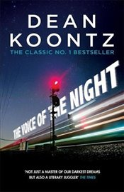 Voice of the Night  - Koontz, Dean