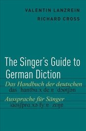 Singers Guide to German Diction - Lanzrein, Valentin