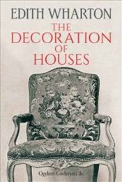Decoration of Houses (Dover Architecture) - Wharton, Edith