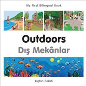 My First Bilingual Book - Outdoors - Turkish-English - Milet,