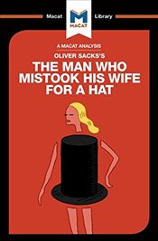 Man Who Mistook His Wife for a Hat   - Sacks, Oliver