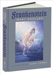 Frankenstein: Or, The Modern Prometheus - Shelley, Mary