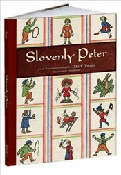 Slovenly Peter (Calla Editions) - Twain, Mark