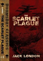 Scarlet Plague (Dover Doomsday Classics) - London, Jack