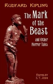 Mark of the Beast (Dover Horror Classics) - Kipling, Rudyard