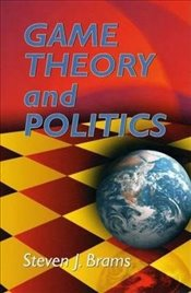 Game Theory and Politics (Dover Books on Mathematics) - Brams, Steven J.