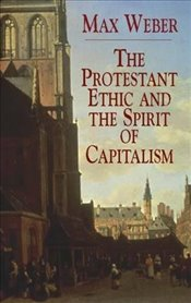 Protestant Ethic and the Spirit (Economy Editions) - Weber, Max
