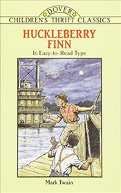 Huckleberry Finn: Dover Thrift Edition (Dover Childrens Thrift Classics) - Twain, Mark
