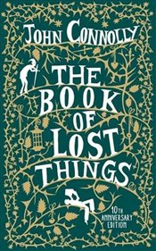 Book of Lost Things Illustrated Edition - Connolly, John