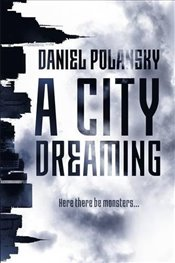 City Dreaming - Polansky, Daniel