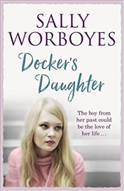 Dockers Daughter - Worboyes, Sally