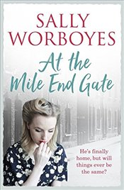 At the Mile End Gate - Worboyes, Sally