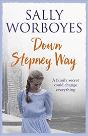 Down Stepney Way - Worboyes, Sally