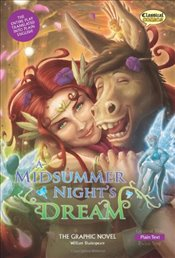 Midsummer Nights Dream the Graphic Novel: Plain Text (Classical Comics) - Shakespeare, William