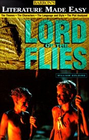 Lord of the Flies: The Themes - The Characters - The Language and Style - The Plot Analyzed (Literat - Hartley, Mary
